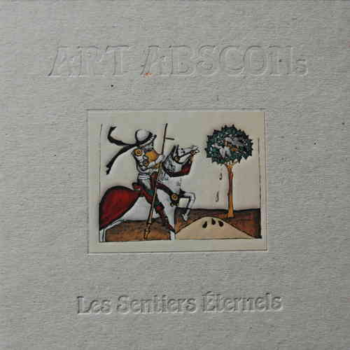 ART ABSCONs: Les Sentiers Éternels (CD 2012)