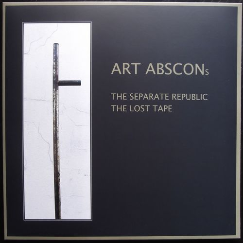 ART ABSCONs: The Separate Republic & The Lost Tape (double vinyl)